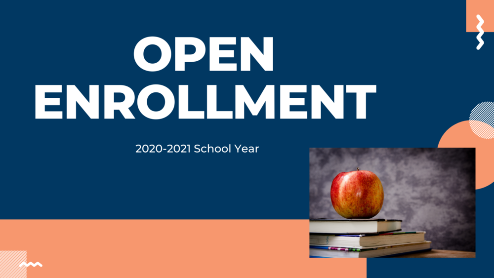 Open Enrollment - 2020-2021 School Year