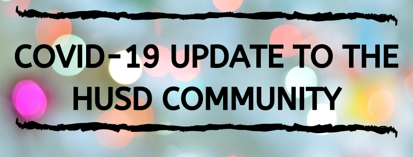 HUSD CORONAVIRUS/COVID-19 SCHOOL CLOSURES ANNOUNCEMENT MARCH 13, 2020