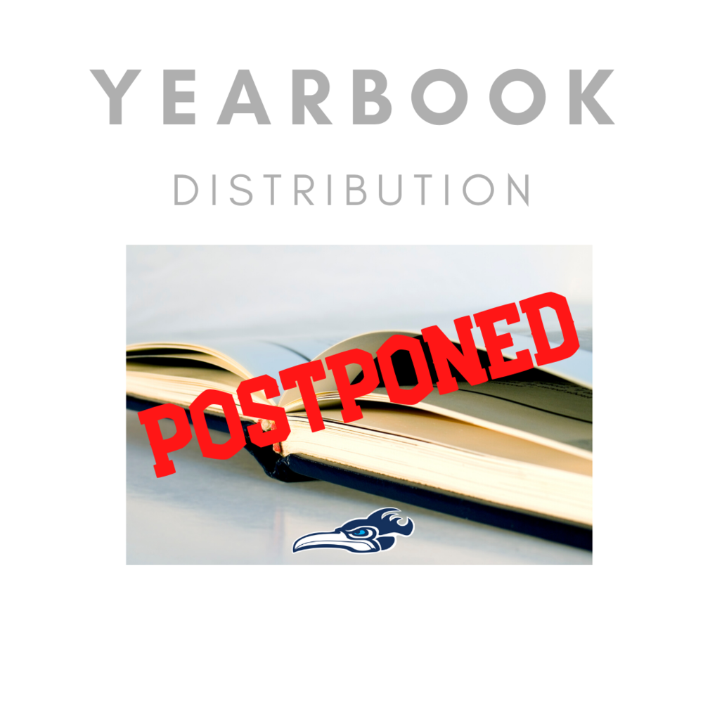 Yearbook Distribution Postponed