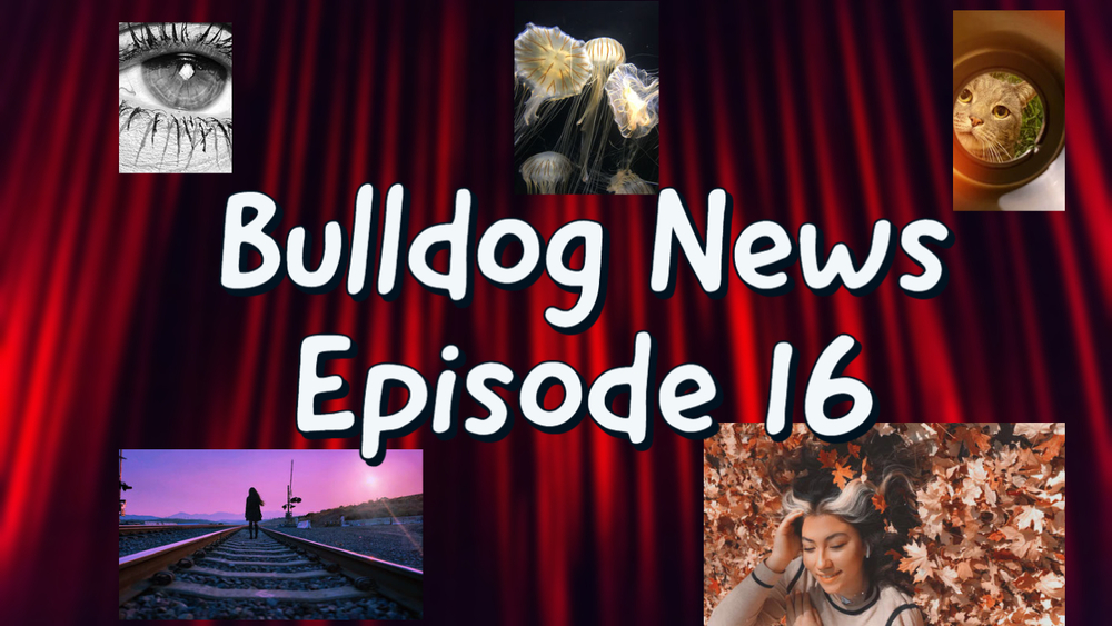 Bulldog News: Episode 16, 2020-2021