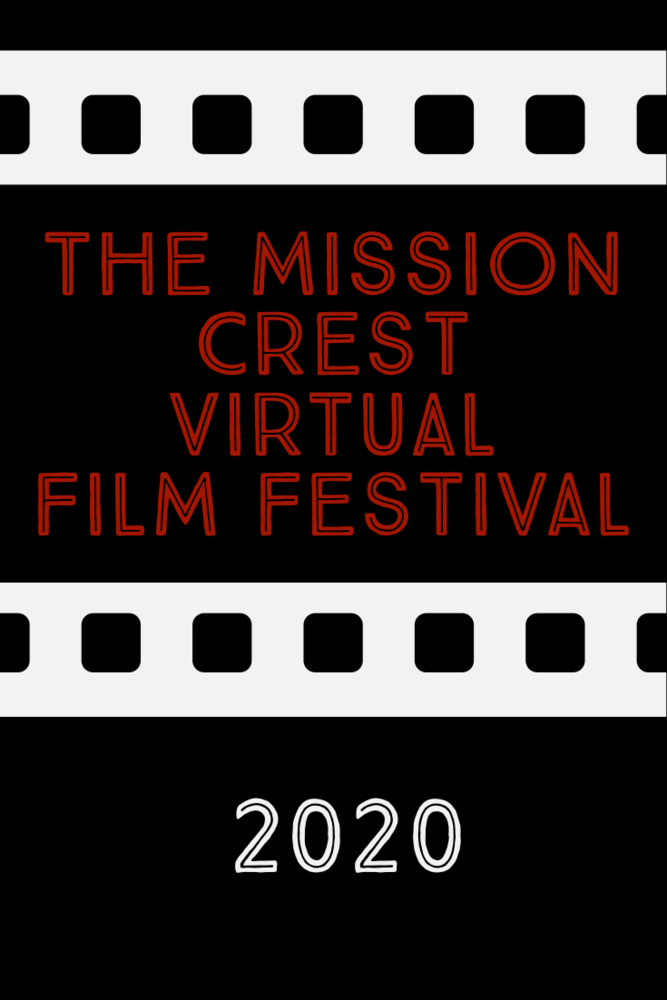 Mission Crest Virtual Film Festival