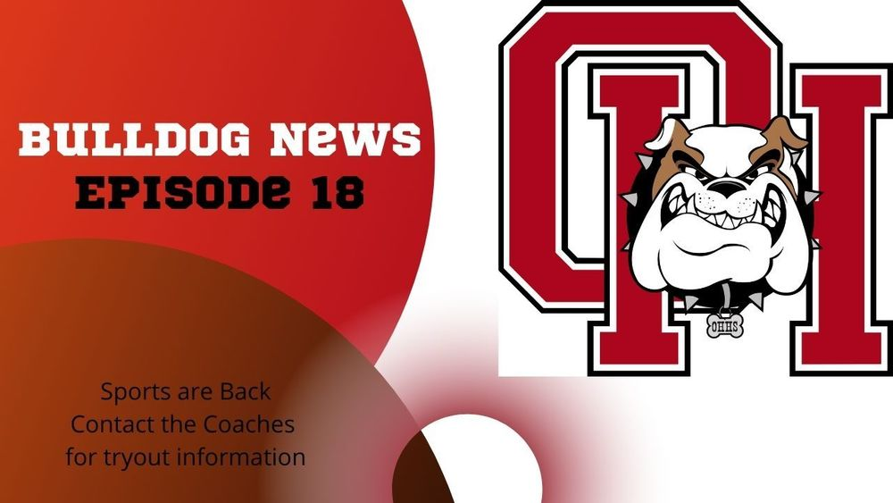 Bulldog News: Episode 18, 2020-2021
