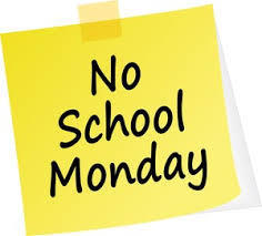 No School Monday 2/11/2019