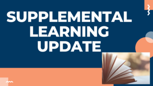 Supplemental Learning Update