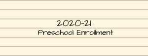 2020-21 Preschool Enrollment Information