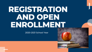 REGISTRATION AND OPEN ENROLLMENT UPDATE