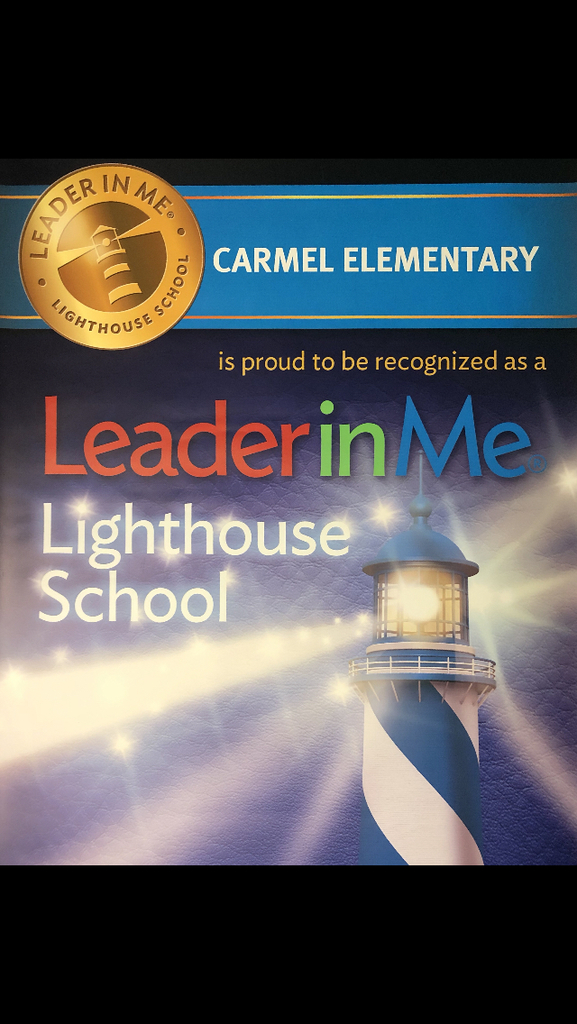 Carmel recognized as a Lighthouse School!