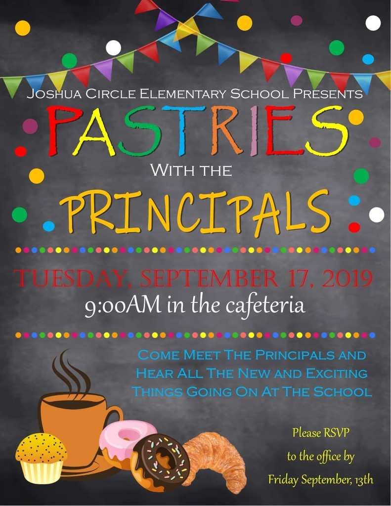 Pastries with Principals 9/17/19 @ 9:00 a.m.