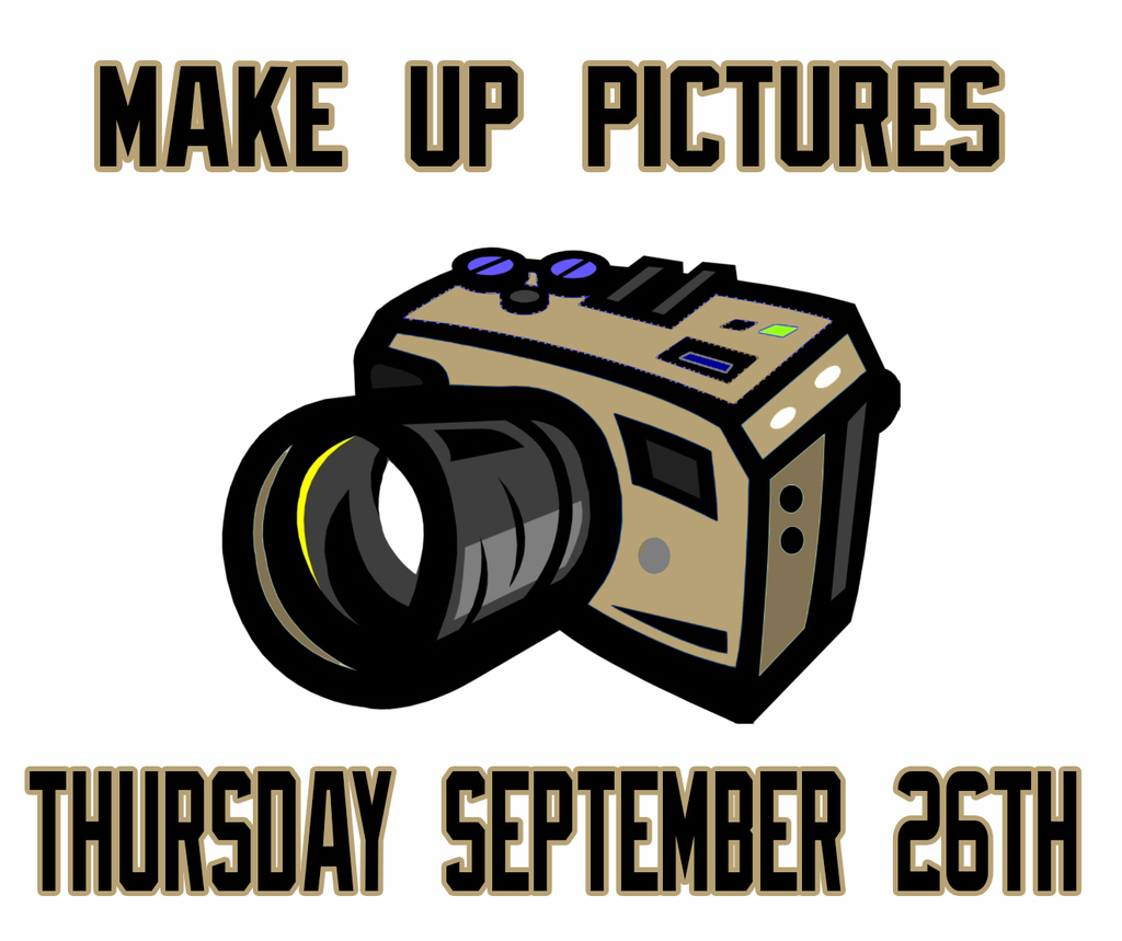 Camera, make up picture day Sept 26th.