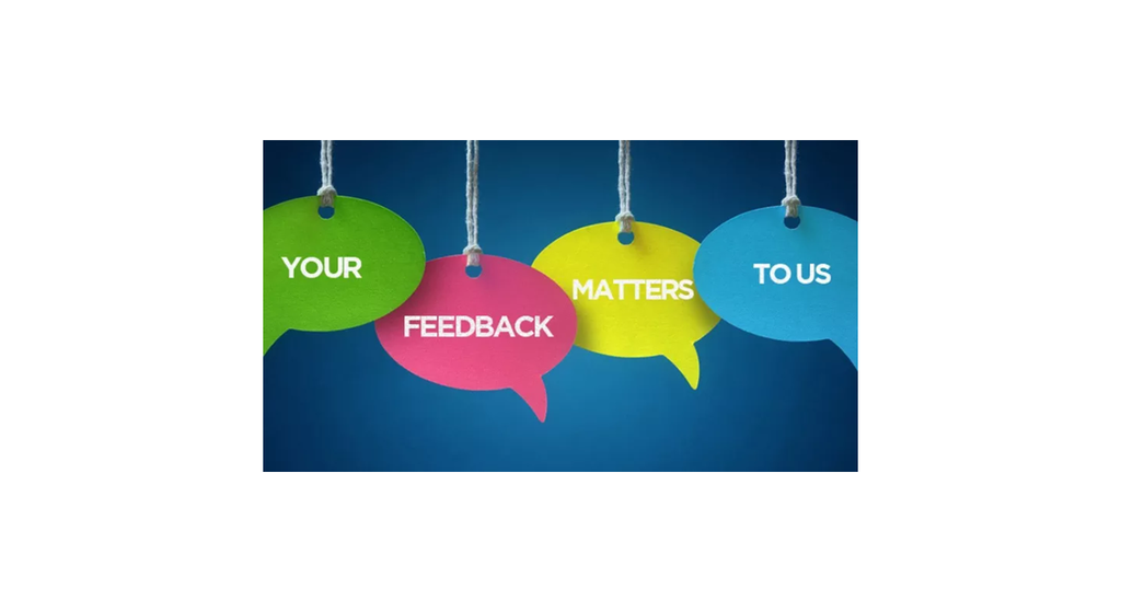Your Feedback Matters to Us